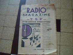 Revue Ancienne RADIO MAGAZINE T.S.F.  ET DE MUSIQUE ENREGISTREE 17 AOUT 1936 No 357 3 Eme Annee Tres Grand Format - Journaux - Quotidiens