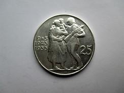 Czechoslovakia, 25 Korun, 1955 10th Anniversary - Liberation From Germany. - Tsjechoslowakije