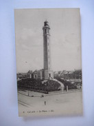 CPA   CALAIS, Le Phare  1917 T.B.E. - Calais