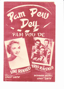 """Partition """"Pam Pew Dey (Pam Poum De)"""" Avec Paroles. Line RENAUD, Le TRIO RAISNER, Louis CASTE, Bernard MICHEL, - Musique & Instruments"""