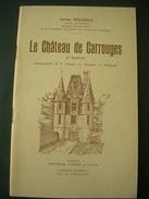 REGIONALISME. ORNE / LE CHATEAU DE CARROUGES - X. ROUSSEAU - BASSE NORMANDIE - Normandie