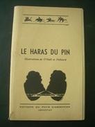 REGIONALISME. ORNE / PAYS D'ARGENTAN.. LE HARAS DU PIN - Normandie