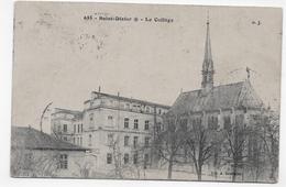 (RECTO / VERSO) SAINT DIZIER EN 1907 - N° 655 - LE COLLEGE - CPA VOYAGEE - Saint Dizier