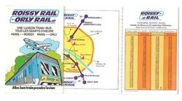 Roissy Rail Orly Rail Avec Carte Et Horaires Au Départ De Paris SNCF De 1976 - Europe