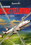 Lockheed Constellation  - Domonique Breffort - Histoire Et Collection - AeroAirplanes
