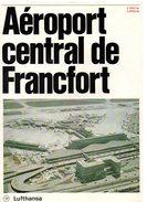 Publicité Aéroport Central De Francfort Lufthansa Avec Plan De L'aéroport De 1974 - Werbung