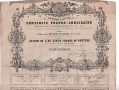 Action Navigation Maritime Compagnie Franco Américaine Gauthier Frères & Cie Lyon 1855 N°16074 De 500 Francs Au Porteur - Navigation