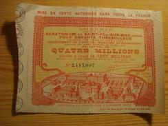 Billet De Loterie SANATORIUM DE SAINT-POL-SUR-MER 15 MARS 1908 - Billetes De Lotería