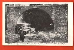 IAP-24  Roma Inaugurazione Del Tunnel Sotto Il Palazzo Del Quirinale 21 Ottobre 1902. Treno Tramway. Pionier. Non Usato - Transports