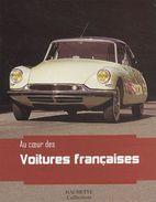 Au Coeur Des Voitures Françaises - Livres, BD, Revues