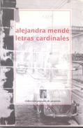 LETRAS CARDINALES LIBRO AUTORA ALEJANDRA MENDE COLECCION PAPELES DE PENSION DEDICADO Y AUTOGRAFIADO POR LA AUTORA - Fantasy