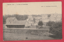 Virton ( Ville ) - La Gare Et Panorama - 1909 ( Voir Verso ) - Virton