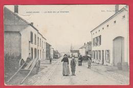 Saint-Mard - La Rue De La Station ... Superbe Animation -  1909 ( Voir Verso ) - Virton