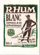 Etiquette Décollée RHUM Blanc Agricole  - 55% - MARTINIQUE - Mis En Bouteille à Fort De France Pour Carrefour - - Rhum