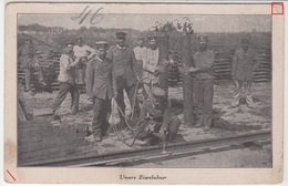 Carte Allemande-Unsere Eisenbahner-(Nos Cheminots)-Militaires Soldats Allemand Soudant Rail-(guerre14-18) - Oorlog 1914-18