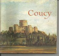 COUCY    62 Pages Illustrées De Photos Dessins Originaux   Edition  Caisse Nationale Des Monuments Historiques  1978 - Histoire