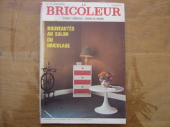 1971 LE BRICOLEUR Plans Conseils Bricole Et Brocante SOMMAIRE EN PHOTO N° 70 - Science