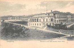 ¤¤  -  CHINE  -  HONGKONG  -  Barracks On The Peak Formerly Austin Hotel   -  ¤¤ - Chine (Hong Kong)