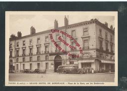 NN213 - TOURS Grand Hotel De Bordeaux - Indre Et Loire