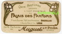 """Carte Parfumée """"Muguet""""  L.T.PIVER - PARIS -offerte Par"""" Palais Des Parfums BRUXELLES-LIEGE""""-verso Calendrier 1909/1910 - Perfume Cards"""