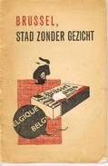 Brussel Stad Zonder Gezicht 1967 36 Blz - Livres