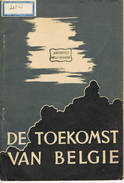 De Toekomst Van Belgie 46 Blz - Boeken