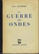 La Guerre Des Ondes 250 Blz - Bücher