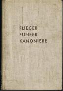 Flieger Funker Kanoniere 135 Blz - Livres