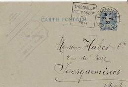 Entier Postal Semeuse  Avec Cachet THIONVILLE Et Cachet Chasse MARTIN