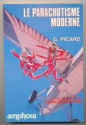 LE PARACHUTISME MODERNE - Paracaidismo