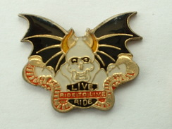 PIN´S LIVE RIDE - RIDE TO LIVE - Motorbikes