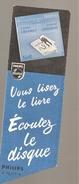 Marque Pages Philips Vous Lisez Le Livre Ecoutez Le Disque Pierre Fresnay Robert Lamoureux - Segnalibri