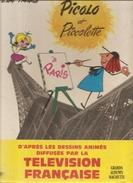 Picolo Et Piccolette à Paris De Jean Image D'après Les Dessins Animés Difusés Par La Télévion Française - Livres, BD, Revues