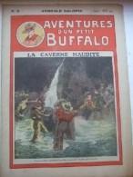 Aventures D'un Petit Buffalo N° 6 - La Caverne Maudite - Livres, BD, Revues