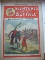 Aventures D'un Petit Buffalo N° 7 - La Caverne Fantôme - Livres, BD, Revues