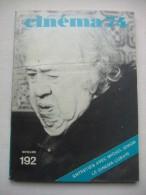 Cinéma 74. N°192. Entretien Avec Michel Simon - Le Cinéma Cubain - - Livres, BD, Revues