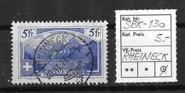 1914-1931 GEBIRGSLANDSCHAFTEN → SBK-130, RHEINECK 30.VI.16 - Gebraucht