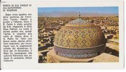 TEHERAN - POSTCARD FOR THE VISIT OF S.S. PAUL VI - MOSQUE - ( 1131 ) - Cartes Postales