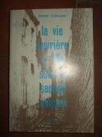 La Vie Ouvrière à Lille Sous Le Second Empire. - Livres, BD, Revues