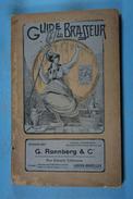 Guide Du Brasseur G.Ronnberg & Cie 1909 - Basteln