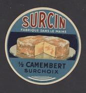 Etiquette De Fromage 1/2 Camembert -  Surcin   à  Bais  (53)  -  Fabriqué Dans Le Maine - Fromage