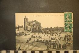 CP, 72, Le Mans La Place Des Jacobins Un Jour De Marché Foire Aux Boeufs N°63 Edition ND 1911 - Le Mans