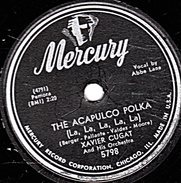 78 T. - 25 Cm - état  B - Mercury U.S.A.-  XAVIER CUGAT - THE ACAPOLCO POLKA - THE HILLBILLY MAMBO - 78 G - Dischi Per Fonografi