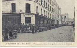 75 - Paris  14 - Au Planteur De Caiffa , Chargement Et Départ Des Petites Voitures De Livraison.13 Rue Joanès. - Arrondissement: 14