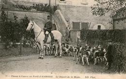 (19)  CPA  Amboise   (Bon Etat)chasse A Courre Depart De La Meute - Amboise