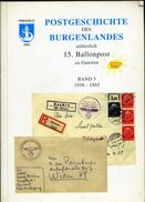 Timbre - Livre  - Postgeschichte Des Burgenlandes Anlässlich 15. Ballonpost Zu Gunsten Band 5 1938-1945 - Timbres