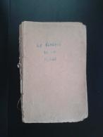 PANAIT ISTRATI-LE REFRAIN DE LA FOSSE-NERRANTSOULA-,1927 PERIOD - Books, Magazines, Comics