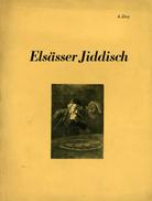Livre  - Elsässer Jiddisch Par A Zivy (Jüdisch-deutsche Sprichwörter Und Redensarten) - Livres, BD, Revues