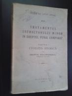 ROMANIA-TRATAMENTUL INFRACTORULUI MINOR IN DREPTUL PENAL-GEORGE SOLOMONESCU-1935 PERIOD - Livres, BD, Revues