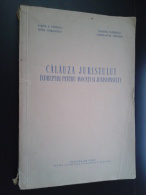 ROMANIA-CALAUZA JURISTULUI,INDREPTAR PENTRU AVOCATI SI JURISTCONSULTI-1956 PERIOD - Praktisch